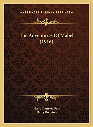 9781169747289: The Adventures Of Mabel (1916)