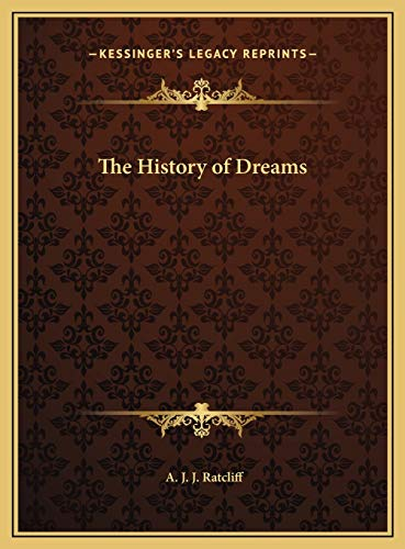 9781169748583: The History of Dreams