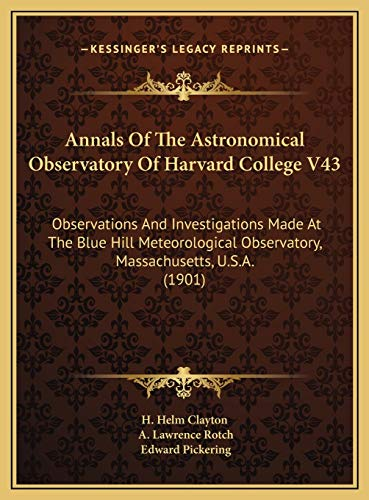 9781169749498: Annals of the Astronomical Observatory of Harvard College V4annals of the Astronomical Observatory of Harvard College V43 3: Observations and Investig