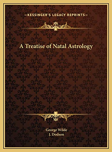 9781169750395: A Treatise of Natal Astrology