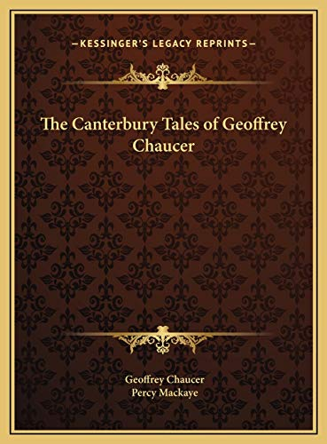 9781169750487: The Canterbury Tales of Geoffrey Chaucer