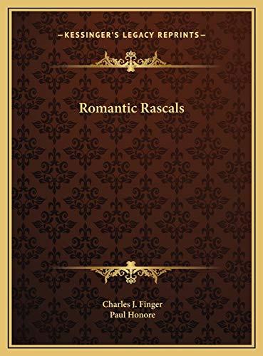 9781169752276: Romantic Rascals