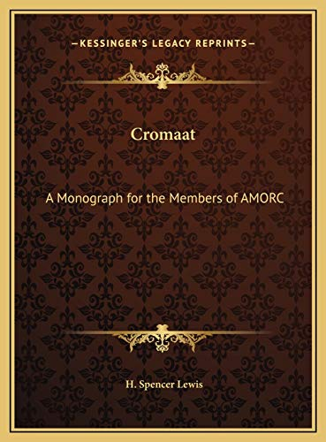 9781169754171: Cromaat: A Monograph for the Members of Amorc