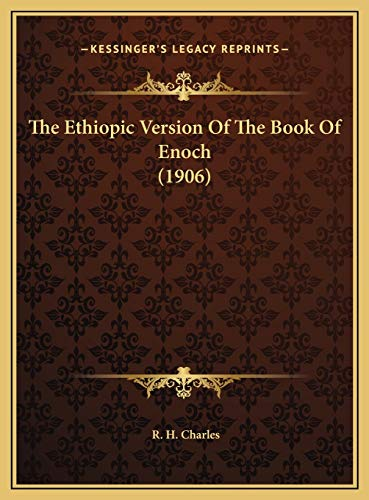 9781169754317: The Ethiopic Version Of The Book Of Enoch (1906)