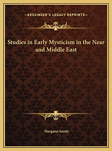 9781169755222: Studies in Early Mysticism in the Near and Middle East