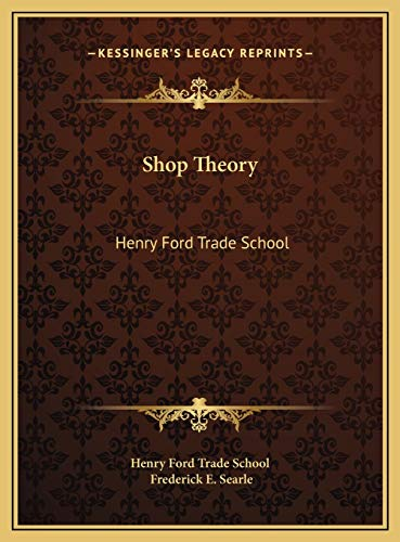 9781169755895: Shop Theory: Henry Ford Trade School