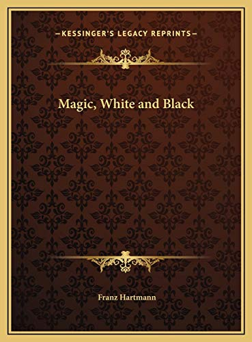 9781169758742: Magic, White and Black