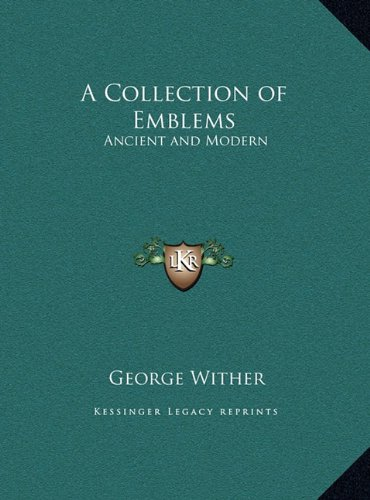 9781169759787: A Collection of Emblems: Ancient and Modern