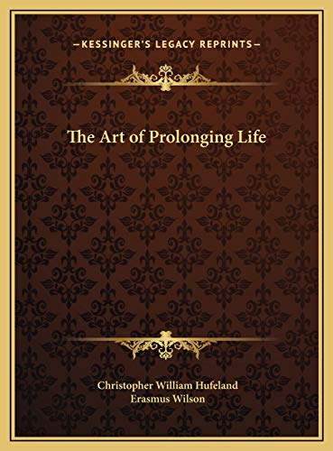 9781169760240: The Art of Prolonging Life