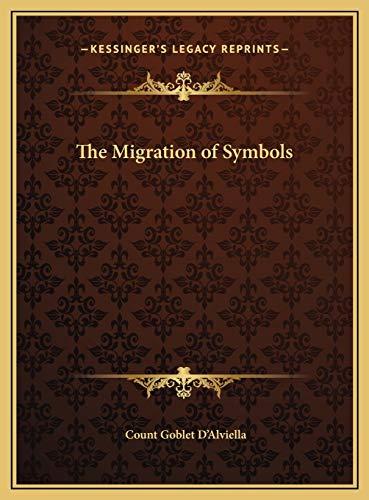 9781169762954: The Migration of Symbols
