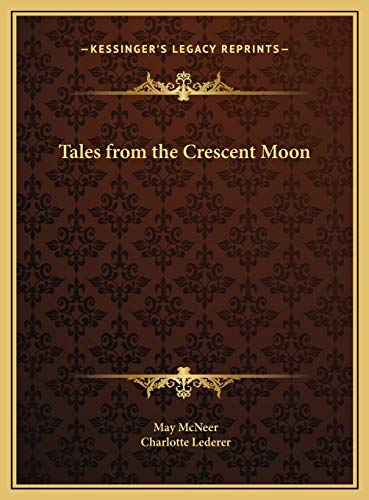 9781169765467: Tales from the Crescent Moon