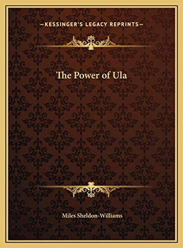 9781169765559: The Power of Ula
