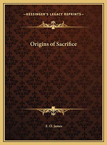 9781169767225: Origins of Sacrifice