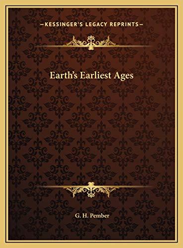 9781169768451: Earth's Earliest Ages Earth's Earliest Ages
