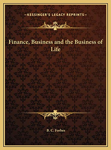 9781169769847: Finance, Business and the Business of Life