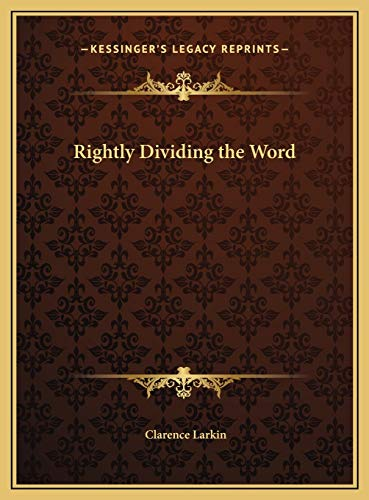 9781169770676: Rightly Dividing the Word