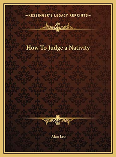 9781169772663: How To Judge a Nativity