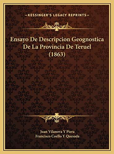 9781169773059: Ensayo de Descripcion Geognostica de La Provincia de Teruel Ensayo de Descripcion Geognostica de La Provincia de Teruel (1863) (1863)
