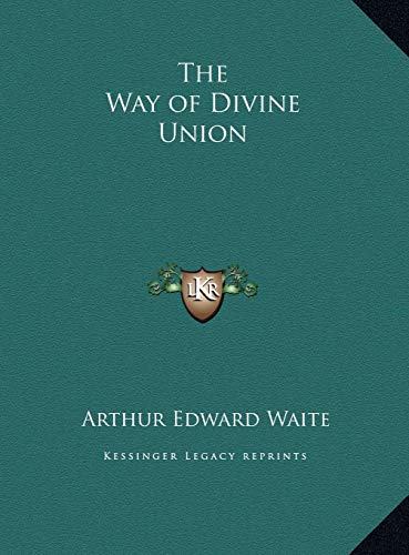 9781169773400: The Way of Divine Union