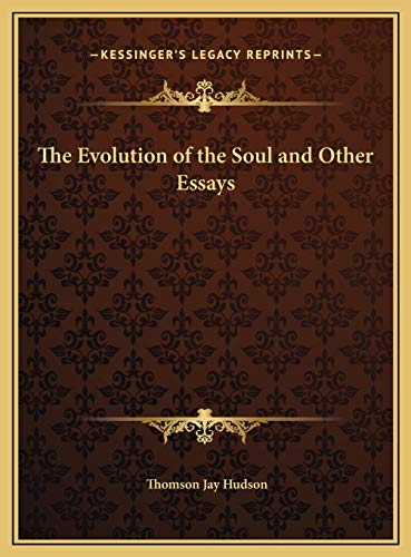 9781169773479: The Evolution of the Soul and Other Essays