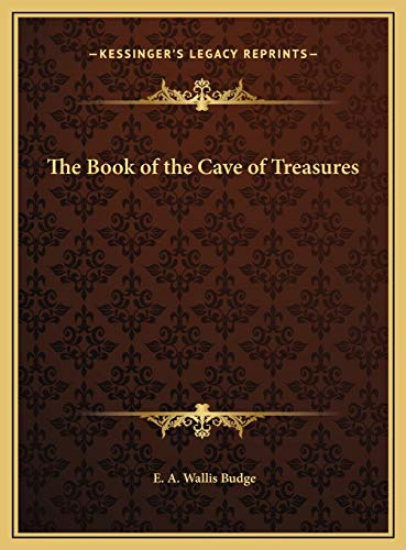 9781169774629: The Book of the Cave of Treasures