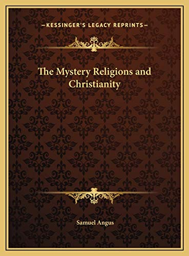 9781169776241: The Mystery Religions and Christianity