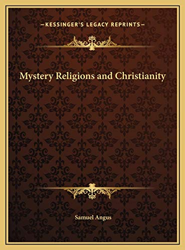 9781169776623: Mystery Religions and Christianity