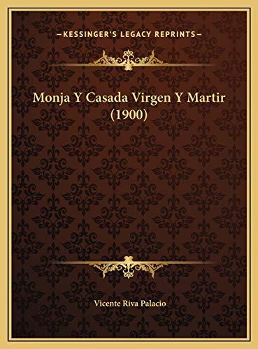 9781169777347: Monja Y Casada Virgen Y Martir (1900) (Spanish Edition)