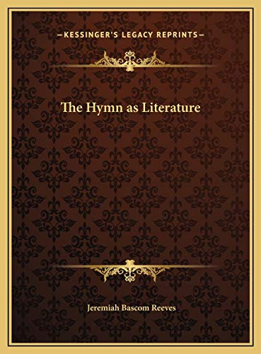 9781169777873: The Hymn as Literature