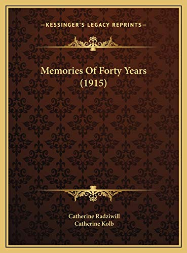 9781169778870: Memories Of Forty Years (1915)