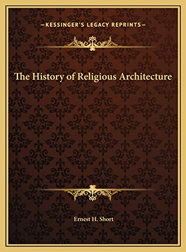 9781169779051: The History of Religious Architecture