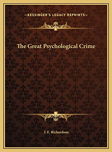9781169780309: The Great Psychological Crime