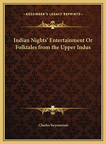 9781169782051: Indian Nights' Entertainment Or Folktales from the Upper Indus