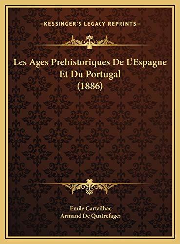 9781169782358: Les Ages Prehistoriques de L'Espagne Et Du Portugal (1886)