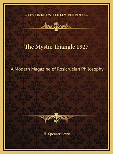 9781169782471: The Mystic Triangle 1927: A Modern Magazine of Rosicrucian Philosophy