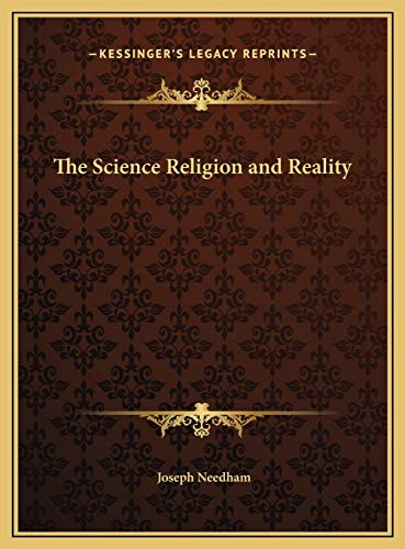 9781169782952: The Science Religion and Reality