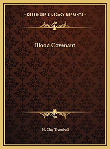 9781169782976: Blood Covenant