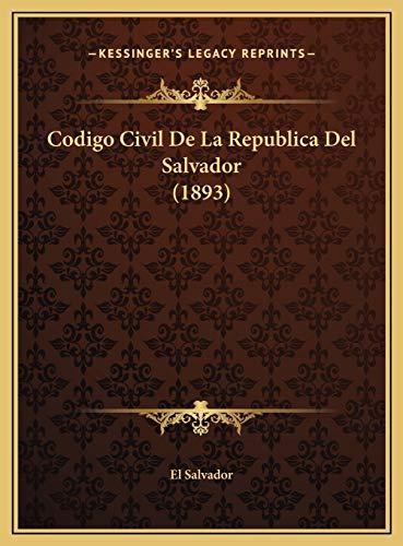 9781169784581: Codigo Civil De La Republica Del Salvador (1893) (Spanish Edition)