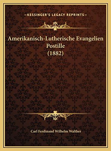 9781169784994: Amerikanisch-Lutherische Evangelien Postille (1882) (German Edition)