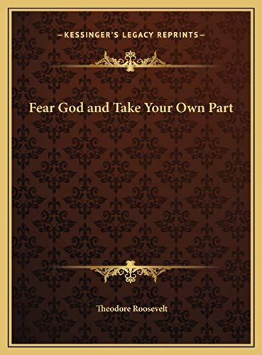 9781169785199: Fear God and Take Your Own Part