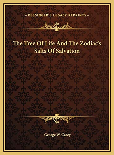 9781169785229: The Tree Of Life And The Zodiac's Salts Of Salvation