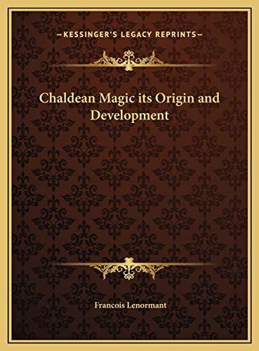 9781169787605: Chaldean Magic its Origin and Development