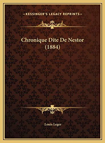 9781169787971: Chronique Dite De Nestor (1884) (French Edition)