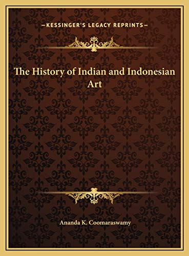 9781169788497: The History of Indian and Indonesian Art