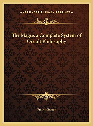 9781169788756: The Magus a Complete System of Occult Philosophy