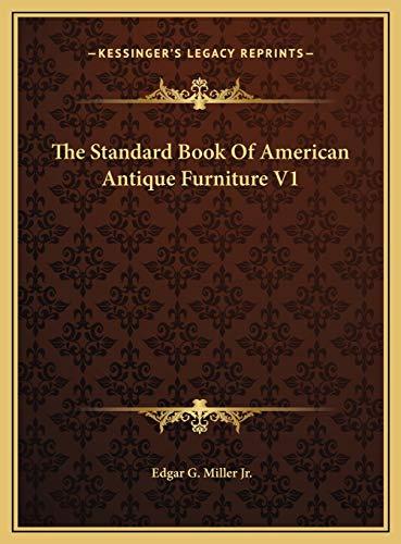 9781169788909: The Standard Book Of American Antique Furniture V1