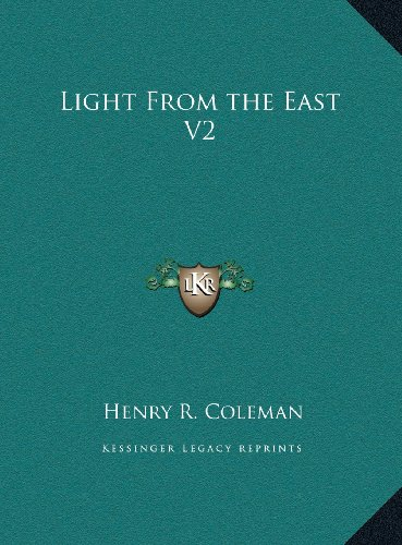 9781169789319: Light From the East V2