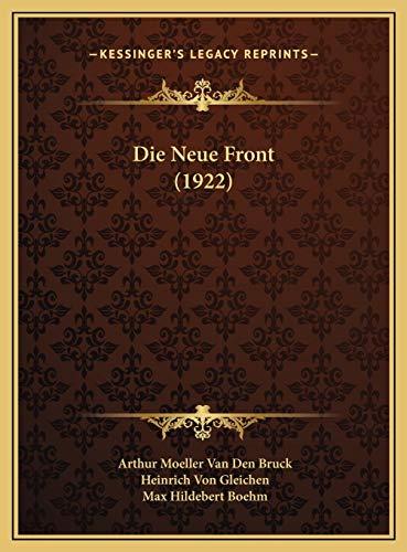 9781169789562: Die Neue Front (1922) (German Edition)