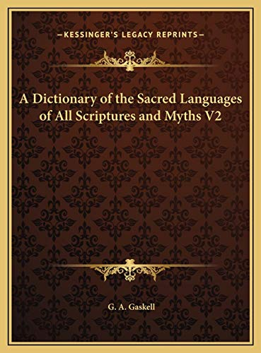 9781169789715: A Dictionary of the Sacred Languages of All Scriptures and Myths V2