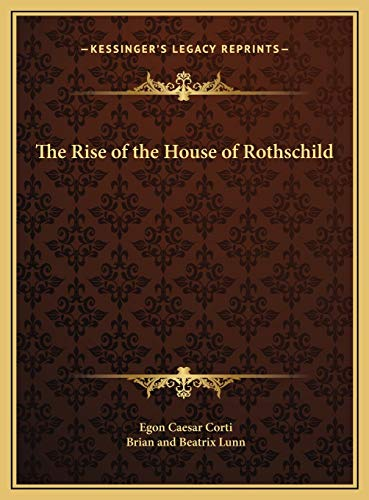 9781169790070: The Rise of the House of Rothschild